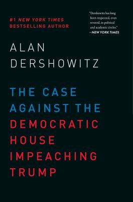 Cover image for The case against the Democratic House impeaching Trump