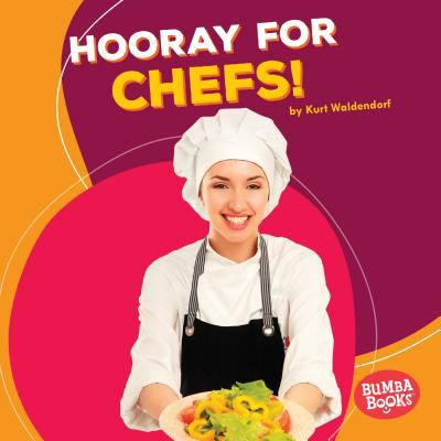 Cover image for Hooray for chefs!