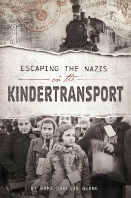 Cover image for Escaping the Nazis on the Kindertransport