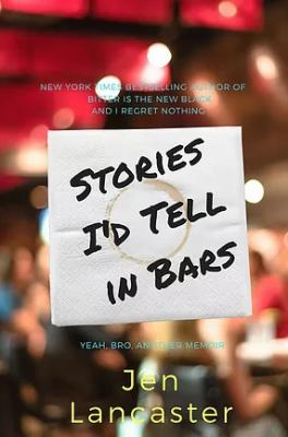 Cover image for Stories I'd tell in bars
