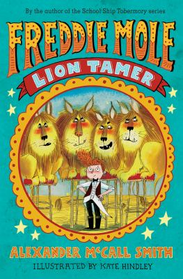 Cover image for Freddie Mole, lion tamer