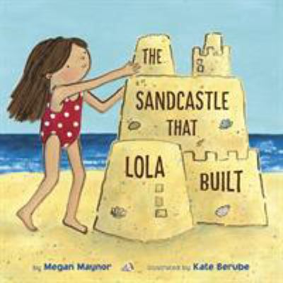 Cover image for The sandcastle that Lola built