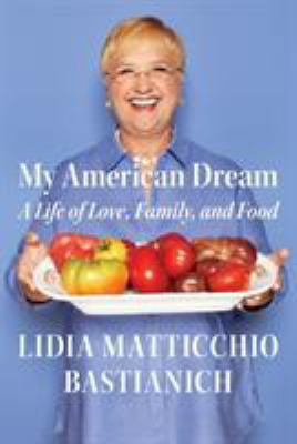 Cover image for My American dream : a life of love, family, and food