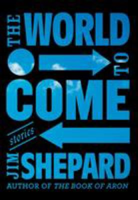 Cover image for The world to come : stories