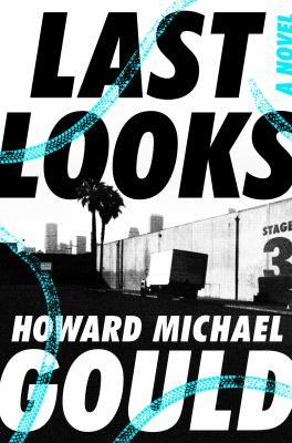 Cover image for Last looks : a novel
