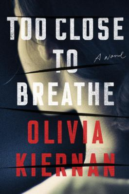 Cover image for Too close to breathe