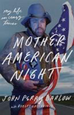 Cover image for Mother American night : my life in crazy times