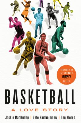 Cover image for Basketball : a love story