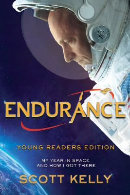 Cover image for Endurance : my year in space and how I got there