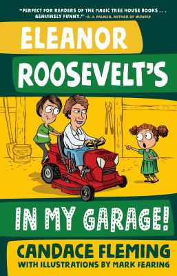 Cover image for Eleanor Roosevelt's in my garage!