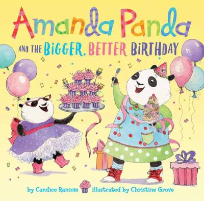 Cover image for Amanda Panda and the bigger, better birthday