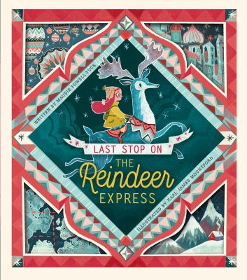 Cover image for Last stop on the Reindeer Express