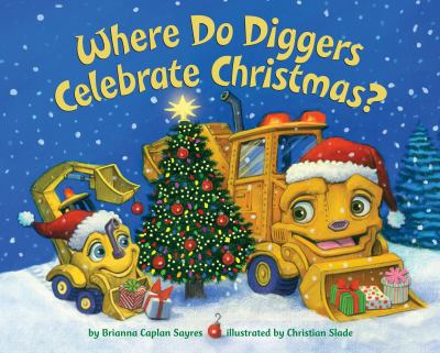 Cover image for Where do diggers celebrate Christmas?