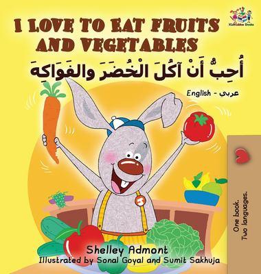 Cover image for Uḥibbu an ākl al-khuḍar wa-al-fawākih = I love to eat fruits and vegetables