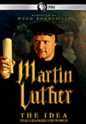 Cover image for Martin Luther : the idea that changed the world