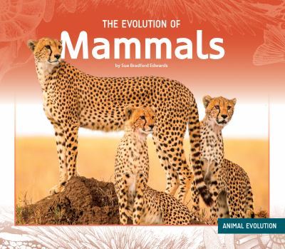 Cover image for The evolution of mammals