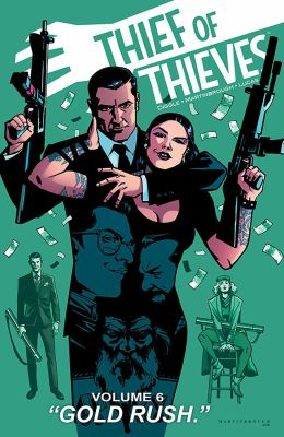 """Cover image for Thief of thieves. Volume 6, """"Gold rush"""""""