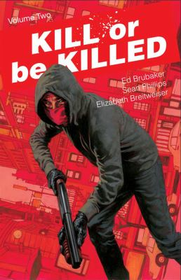Cover image for Kill or be killed. Volume two