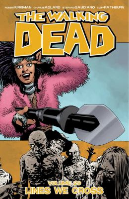 Cover image for The walking dead. Volume 29, Lines we cross