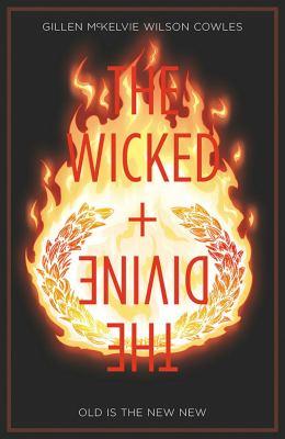Cover image for The wicked + the divine. / Kieron Gillen, writer ; Jamie McKelvie, artist ; Matthew Wilson, colorist ; Clayton Cowles, letterer.