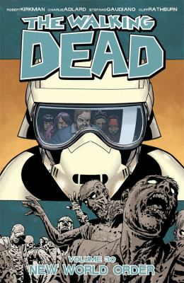 Cover image for The walking dead. Volume 30, New world order