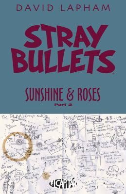 "Cover image for Stray bullets. Sunshine & roses. Part two, ""Change of Plans"""