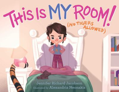 Cover image for This is my room! : (no tigers allowed)