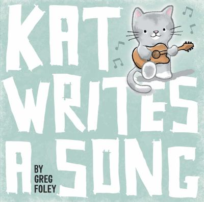 Cover image for Kat writes a song