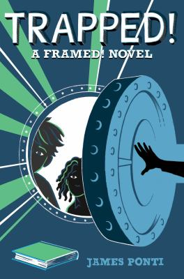 Cover image for Trapped! : a Framed! novel