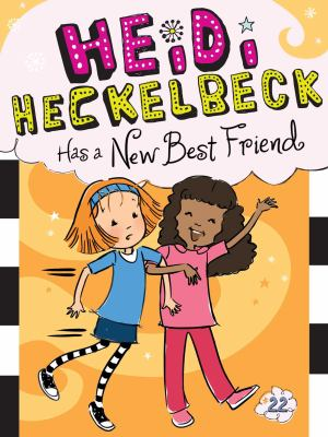Cover image for Heidi Heckelbeck has a new best friend