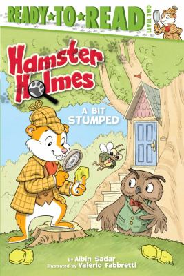 Cover image for Hamster Holmes. A bit stumped