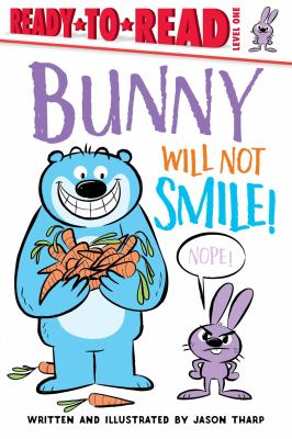 Cover image for Bunny will not smile!