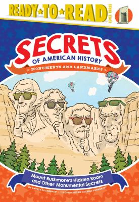 Cover image for Mount Rushmore's hidden room and other monumental secrets