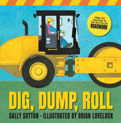 Cover image for Dig, dump, roll