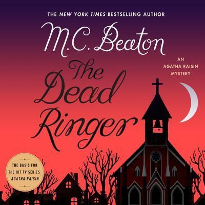 Cover image for The dead ringer : an Agatha Raisin mystery