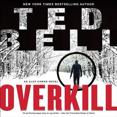 Cover image for Overkill : an Alex Hawke novel