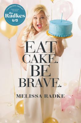 Cover image for Eat cake. Be brave