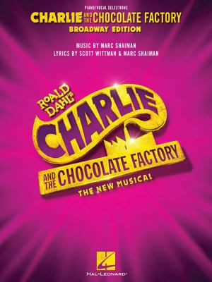 Cover image for Charlie and the chocolate factory : the new musical