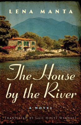 Cover image for The house by the river : a novel