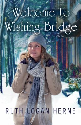 Cover image for Welcome to Wishing Bridge