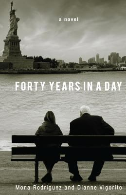 Cover image for Forty years in a day : a novel