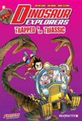 Cover image for Dinosaur explorers. #4, Trapped in the triassic