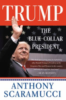 Cover image for Trump, the blue-collar president