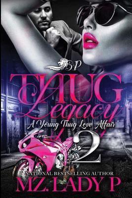 Cover image for Thug legacy 2 : a young thug love affair