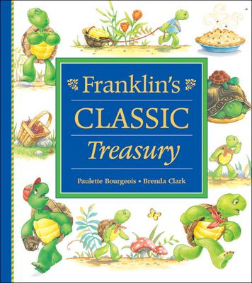 Cover image for Franklin's classic treasury