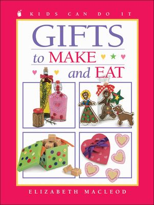 Cover image for Gifts to make and eat