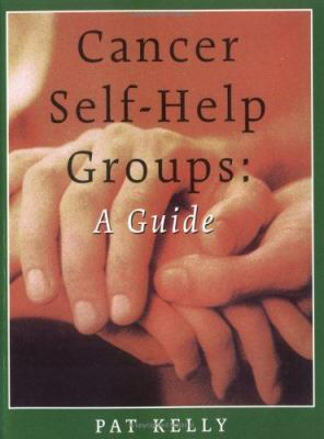 Cover image for Cancer self-help groups: a guide