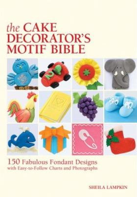 Cover image for The cake decorator's motif bible