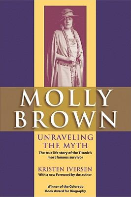 Cover image for Molly Brown : unraveling the myth