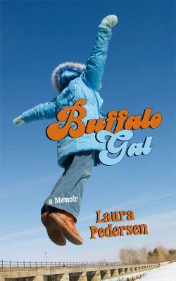 Cover image for Buffalo gal : a memoir